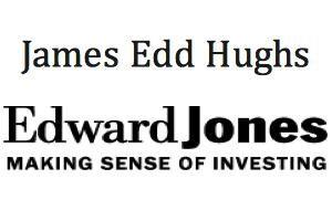 James Edd Hughs, Edward Jones Financial Services