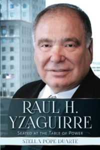 cover of Raul Yzaguirre: Seated at the Table of Power