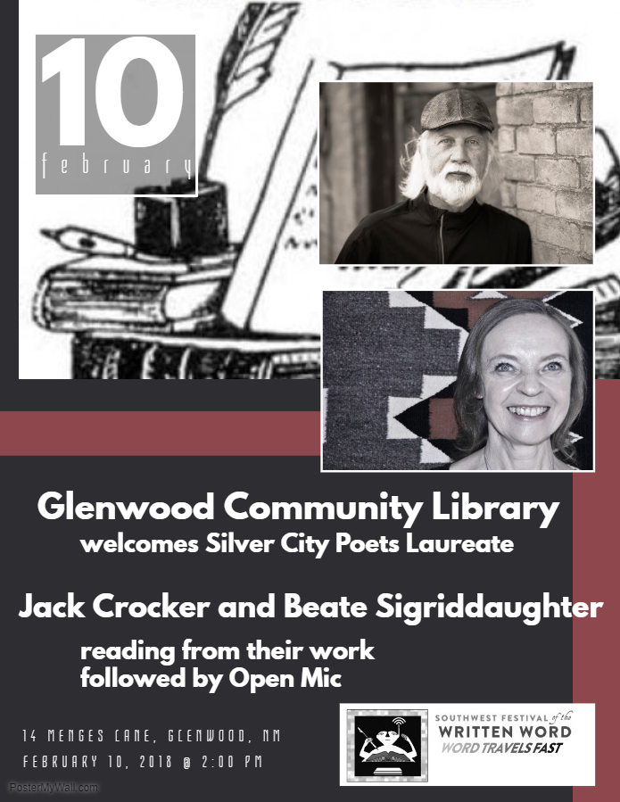 Glenwood Community Library welcomes Silver City Poets Laureate Jack Crocker and Beate Sigriddaughter reading from their work, followed by open mic.